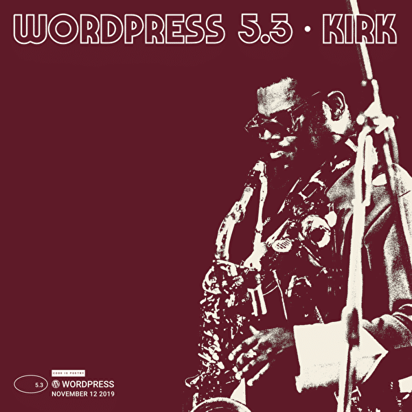 WordPress5.3リリース!新機能・変更点、バージョンアップは必要?